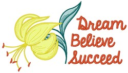 Dream Believe Succeed embroidery design