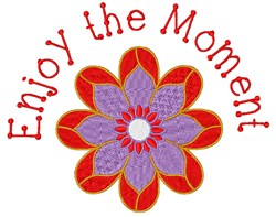 Enjoy The Moment embroidery design