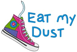 Eat My Dust embroidery design