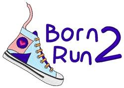 Born 2 Run embroidery design
