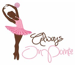Always On Pointe embroidery design