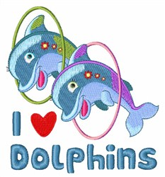 I Love Dolphins embroidery design