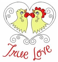 True Love Chickens embroidery design