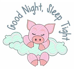 Good Night Pig embroidery design