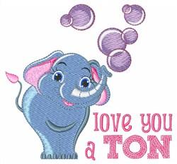 Love You A Ton embroidery design