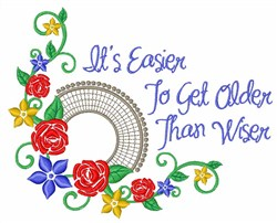 Older And Wiser embroidery design