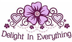 Delight in Everything embroidery design