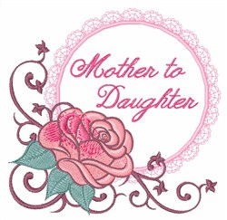 Mother to Daughter embroidery design