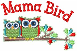 Mama Bird embroidery design