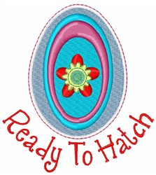 Ready To Hatch embroidery design