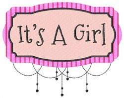 Its A Girl Sign embroidery design