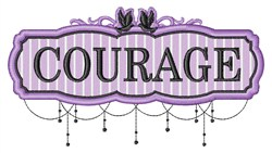 Courage Sign embroidery design