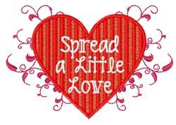 Spread A Little Love embroidery design