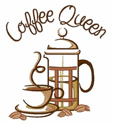 Coffee Queen embroidery design