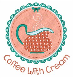 Coffee with Cream embroidery design
