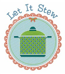 Let It Stew embroidery design