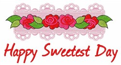 Happy Sweetest Day embroidery design