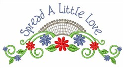 Spread A Little Love embroidery design