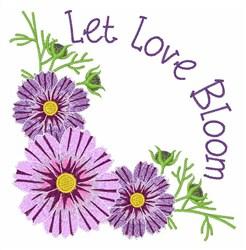 Let Love Bloom embroidery design