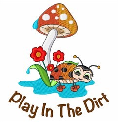 Play in the Dirt embroidery design