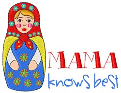 Mama Knows Best embroidery design