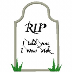 Tombstone Sick embroidery design