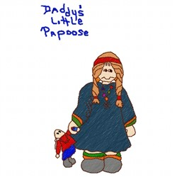 Daddys Little Papoose embroidery design