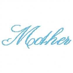 Mother Scipt embroidery design