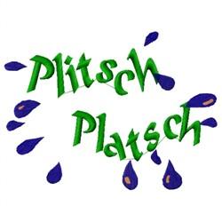 Plitsch Platsch embroidery design