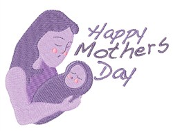 Happy Mothers Day Baby embroidery design