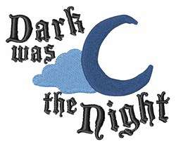 Dark was the Night embroidery design