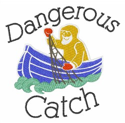 Dangerous Catch embroidery design