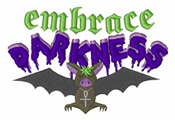 Embrace Darkness embroidery design