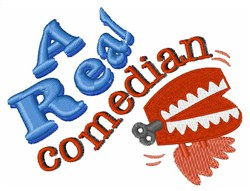 A Real Comedian embroidery design