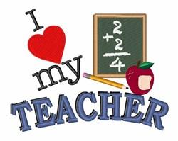 Love My Teacher embroidery design