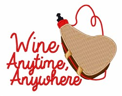 Wine Anytime embroidery design