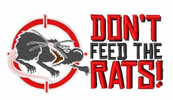 Dont Feed Rats embroidery design