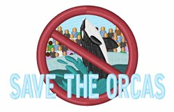Save The Orcas embroidery design