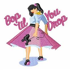 Bop Til You Drop embroidery design