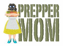 Prepper Mom embroidery design