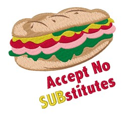 Accept No Substitutes embroidery design