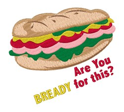 Bready for this embroidery design