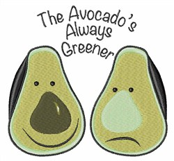 Avocados Always Greener embroidery design