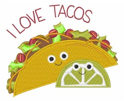 I Love Tacos embroidery design