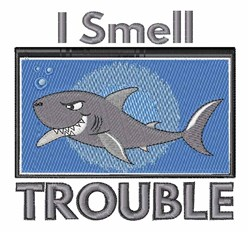 Sharks Smell Trouble embroidery design