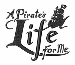 Pirate Life For Me embroidery design