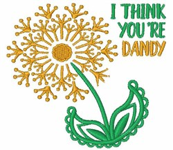 I Think Youre Dandy embroidery design