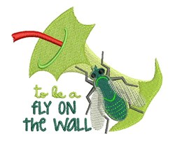 Fly On Wall embroidery design