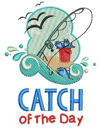 Catch Of Day embroidery design