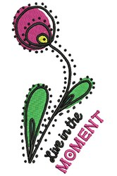 Live In The Moment embroidery design